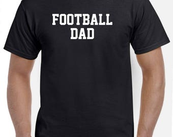 Football Dad-Football Shirt Funny Football Gift