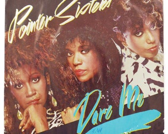 Vintage 80s Pointer Sisters Dare Me R&B Dance Picture Sleeve 45 RPM Single Record Vinyl