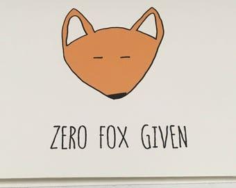 Zero Fox Given, A6 card