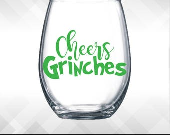 Cheers Grinches Wine Glass DECAL | Holiday Vinyl Sticker - Funny Wine Glass, Beer Mug, Christmas Decal Decoration Gift