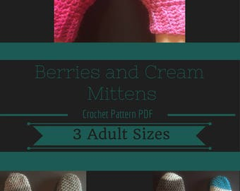 Berries and Cream Mittens - Adult, 3 Sizes, Crochet Pattern PDF, Full Color, Easy, Beginner Pattern, Caron Cakes, Cake Yarn
