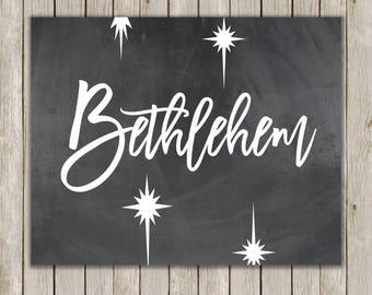 8x10 Christmas Printable, Bethlehem Art, Typography Print, Bethlehem Star Religious Print, Chalkboard Art, Holiday Art, Instant Download
