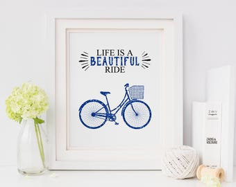 Life is a Beautiful Ride Bicycle Blue Glitter White 8x10 Inspirational Art Print Digital Download