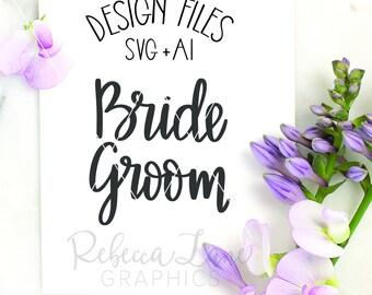 Hand lettered Bride Groom SVG | Calligraphy | Cut File | Clip Art | Instant Download