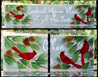 Cardinals Appear When Angels Are Near,  handpainted decorative wood sign with Cardinals