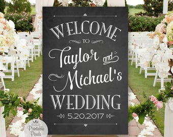 Printable Wedding Welcome Sign, Chalkboard Style Wedding Sign, Personalized with Names and Date (#WEL1C)