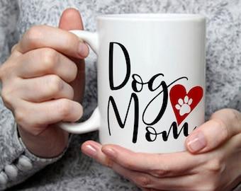Funny Mom Gift, Dog Mom Mug, Coffee Tea Mug for Mother, Gift for Birthday Anniversary, , 11 & 15 Oz Available