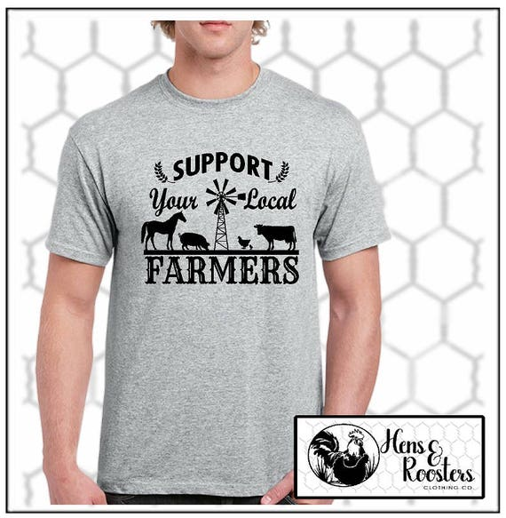 Support Your Local FARMERS T-shirt, Cow, Pig, Horse, Chickens - Up to a 5X - (G2000) #0000