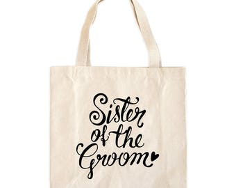 Sister of the Groom Tote Bag - Sister of the Groom Bag - Sister of the Groom Tote