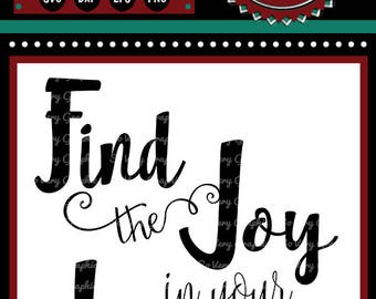 Find the Joy in Your Journey  | Cutting File | Printable | svg | eps | dxf | png | Inspirational | Encouragement | Vinyl | HTV | Home Decor