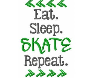 INSTANT DOWNLOAD - Eat Sleep Skate Repeat - Machine Embroidery Design - 5x7 Hoop Size