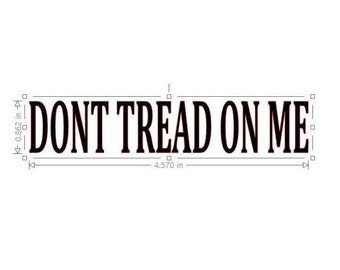 Dont Tread On Me - Custom High Quality Vinyl for All AR-15 & Similar Platform UPPER RECEIVERS