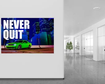 """Challenger  """"Never Quit"""" Poster"""