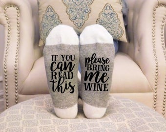 Pink WINE SOCKS,If you can read this Read this, Bring me Wine Socks, If you can read this socks, wine lover, wine gift, Valentine's Day gift