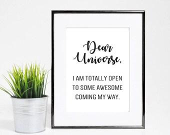 8x10 Dear Universe Inspirational Life Quote Print - Digital Download