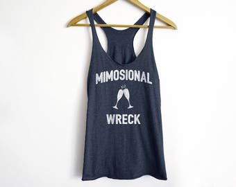 Mimosional Wreck Tank - Funny Brunch Tank - Mimosa Tank - Emotional Wreck Tank - Brunch Tank Top For Women - Girl Squad Tank Top
