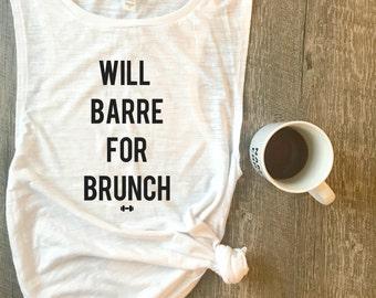 Will Barre For Brunch Workout Tank, Barre Tank, Funny Workout Tank, Fitness Tank, Workout Motivation, Brunch, Weekend Tank, Gym Tank, Barre