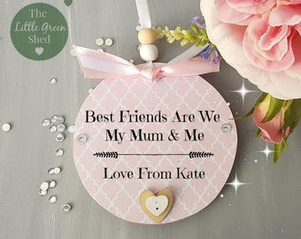 Mum Gift Personalised Best Friends plaque Pretty Keepsake
