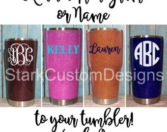 Add monogram or name to a tumbler (sealed decal)