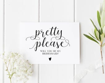 Pretty Please Will You Be My Bridesmaid? Bridesmaid Proposal Card, Pretty Flower Girl Card, Maid Of Honor Card, Pretty Please Bridesmaid