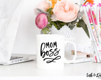 Mom Boss Mug - Gift for Wife - Boss Mom Mug - Work from Home Mug - Cute Coffee Mug - Coffee Lover Gift - Typography Mug - Unique Mug