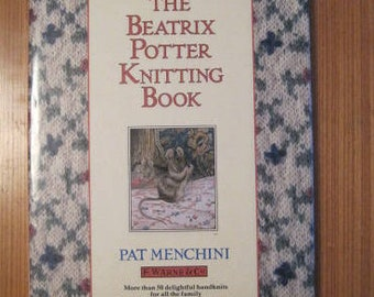 KNITTING Book, Beatrix Potter, By: Pat Menchini, 50 Handknits, Hardcover, 1987, Vintage