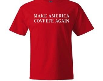 Make America Covfefe Again, Funny Tshirts, Covfefe, Covfefe Tshirt, Make America Great Again Tshirt, Funny Political Shirt, Funny Shirts