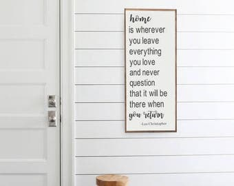 Home Wood Sign, Leo Christopher Quote, Home Decor, Home, Welcome Home, Farmhouse, Quotes, Gift, living Room Decor, Entry Way