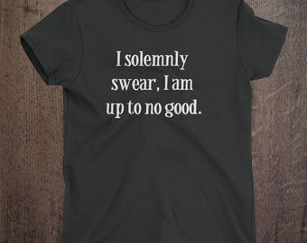 I solemnly swear I am up to no good Tank or T-shirt.
