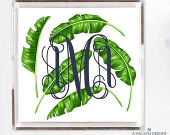 Banana Leave Lucite Tray/Monogrammed Acrylic Tray/Lucite catch all/6x6-12x12/Desk Tray/Bridesmaid gift/Newlywed gift/Housewarming gift
