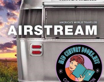 Airstream : America's World Traveler
