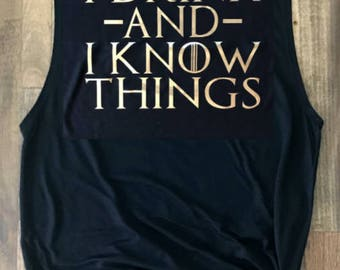 I drink and I know things - GOT inspired shirt - Game of Thrones