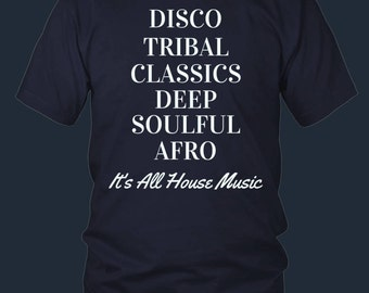 It's All House Music Unisex Tshirt