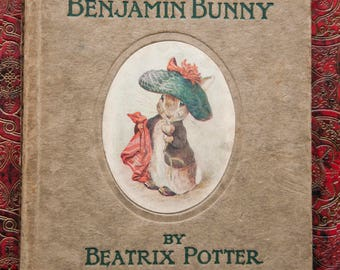 The Tale of Benjamin Bunny, Beatrix Potter, First Edition 1904