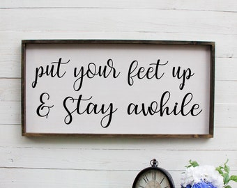 Put Your Feet Up And Stay Awhile, House Rules Sign, House Rules May This Home Be, Home Decor, Wall Decor Signs, Rustic Home Decor, Farmhouse