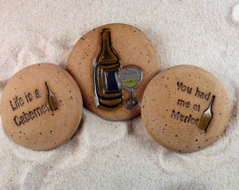 Painted Rocks, Wine Bottle, Life is a Cabernet, You Had Me At Merlot Set of 3 Ceramic Message Stones,  Rock Art