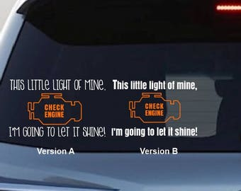 Check Engine Light Decal, This little light of mine, funny car decal,