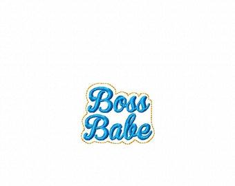 "Boss Babe 2.5"" - In The Hoop - Feltie - DIGITAL EMBROIDERY Design"
