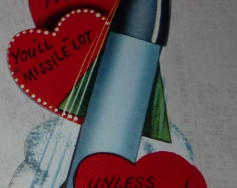 """You'll """"Missle"""" Lot Unless You're Mine Vintage 1950s Valentine Card"""