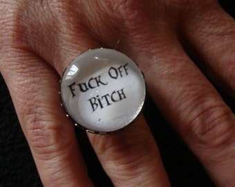 "Adjustable Ring xxl "" FUCK OFF BITCH ""  Black & White"