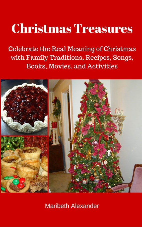 Christmas Treasures: Celebrating the Real Meaning of Christmas