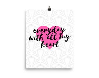 With All My Heart Photo Paper Poster