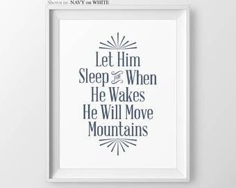 Let Him Sleep Baby Boy Nursery Navy Blue Wall Art Boy Nursery Quotes Boy Nursery Decor Baby Shower Gift for Newborn Boy Gift Move Mountains