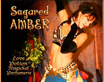 Sugared Amber - Layerable Perfume - Love Potion Magickal Perfumerie