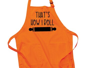 That's How I Roll Apron, 9 colours, baker, chef, rolling pin