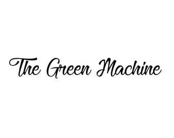 Green machine hood text decals