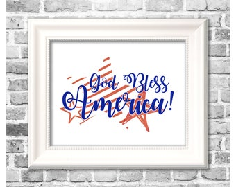 Fourth of July Decor / God Bless America / Independence Day Print / Stars and Stripes / Digital Printable 4th of July Decor