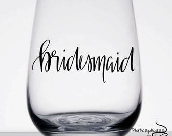 Bridesmaid wine glass, bridal gift, bridesmaid, stemless wine glass, bridal party gifts, bachelorette, bridal party wine glasses, weddings
