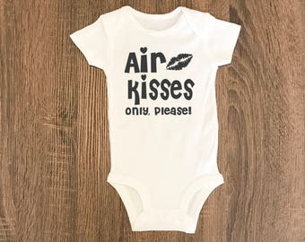 Don't Kiss the Baby Shirt | Air Kisses Only Please | NICU Baby | Preemie Baby | Don't Kiss Me Please Bodysuit | No Kissing Please