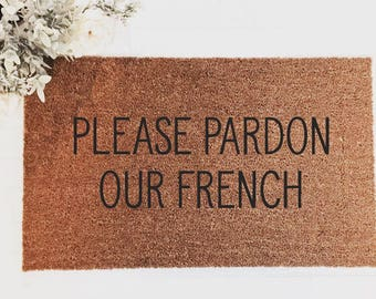 Pardon Our French|Doormat